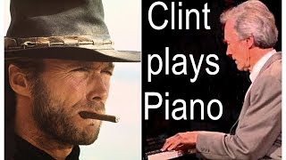Clint Eastwood playing piano - rare recordings - 2 piano blues