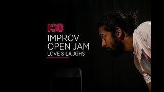 ICB's Improv Open Jam - The Love & Laughs