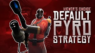 TF2 - Default Pyro Strategy