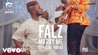 Falz - Marry Me Ft. Yemi Alade, Poe