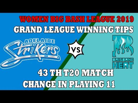 AS-W VS BH-W 43TH T20 match DREAM 11 TEAM adelaide striker WOMEN vs brisbane heat WOMEN