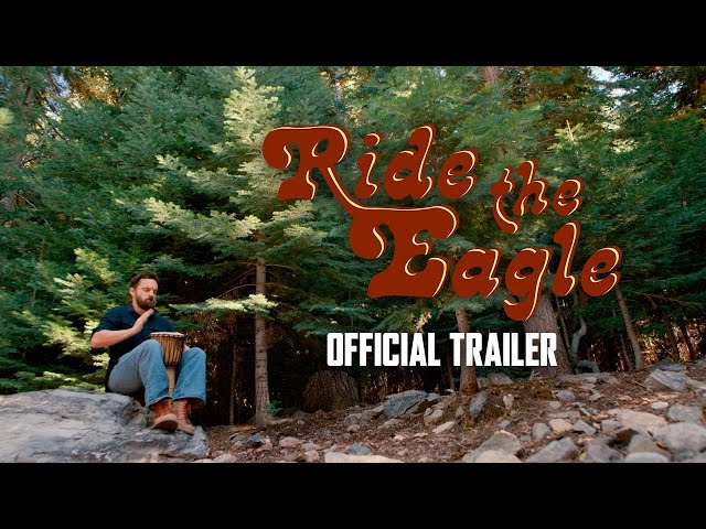 Ride The Eagle - Official Trailer