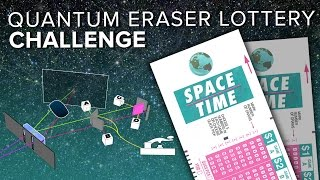 Quantum Eraser Lottery Challenge | Space Time | PBS Digital Studios