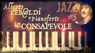Piano jazz _ Alberto Tebaldi - It Could Happen To You (Burke–Van Husen)