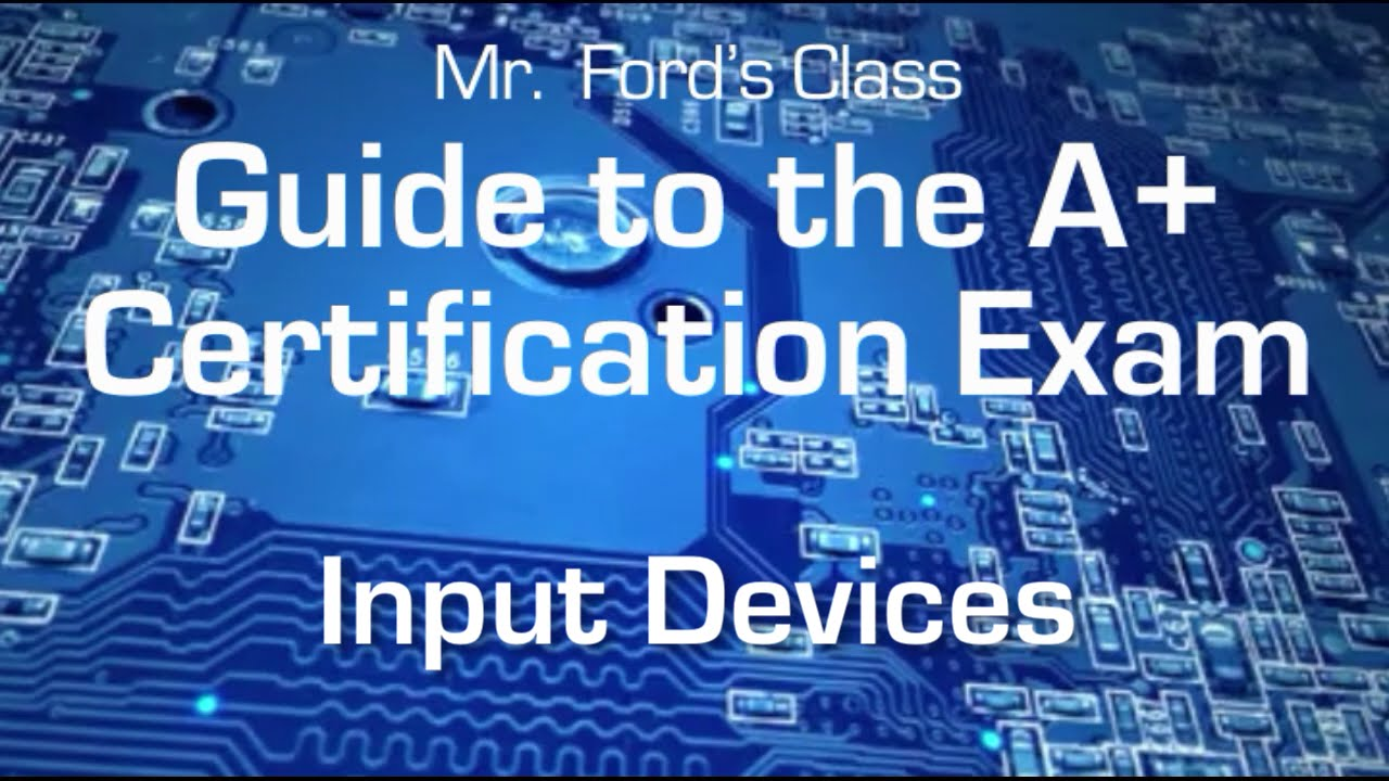Computer Input Devices Guide To The A Certification Exam 0204
