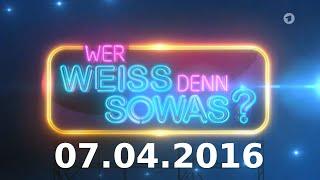 Wer weiß denn sowas? - Sendung vom 07.04.2016 - Staffel 2 - Folge 9
