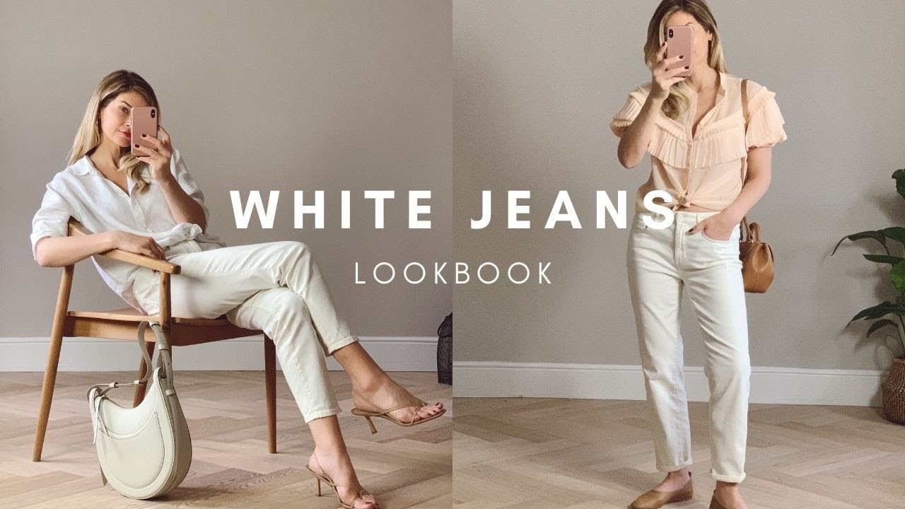 HOW TO STYLE WHITE JEANS | Effortless Style | LOOKBOOK
