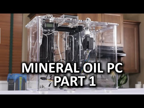 Mineral Oil Submerged PC Build Log Part 1  Puget Systems