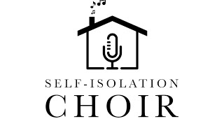 The Self Isolation Choir Presents Messiah At Home: CELEBRATION!!