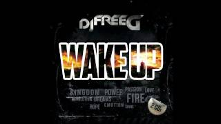 FreeG - Wake up (Albumsnippet) [ALBUM OUT NOW]