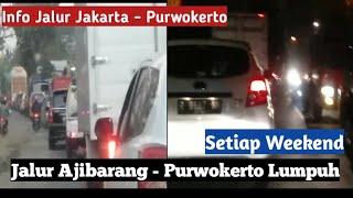 Download lagu Tradisi Macet Saat Weekend di Jalur Ajibarang Purwokerto MP3