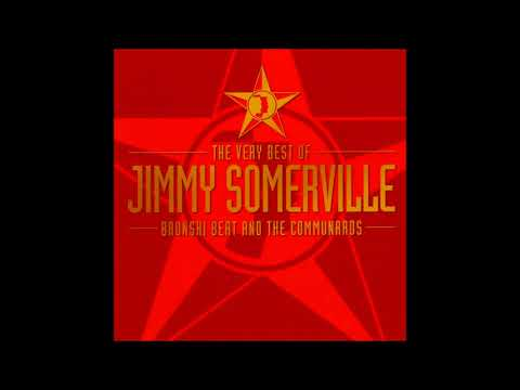 The Very Best Of Jimmy Somerville, Bronski Beat And The Communards Full Album 1991
