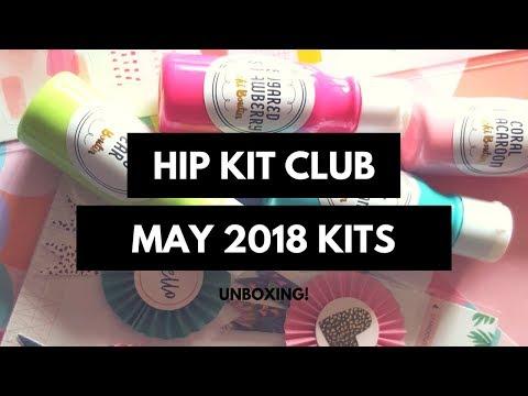 Kits Share- Hip Kit Club May 2018