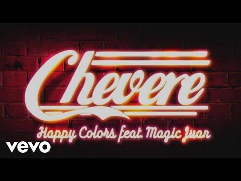 Happy Colors, Magic Juan - Chévere (Audio) ft. Magic Juan