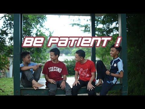 PATIENCE  || Darunnajah Motivation Short Movie