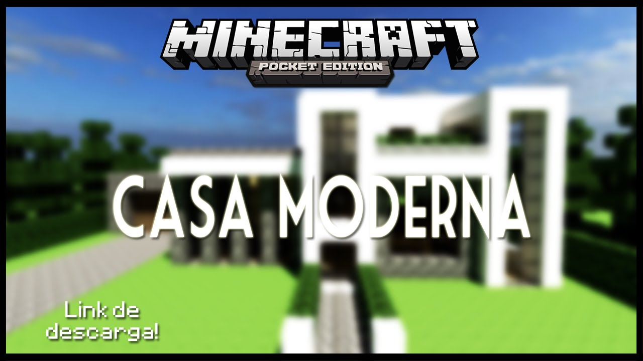 Casa moderna minecraft pe minecraft windows for Casa moderna minecraft 0 12 1