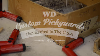 WD Custom Pickguards - Handcrafted In the USA