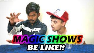 MAGIC SHOWS Be Like!!! - Gaurav Sunil