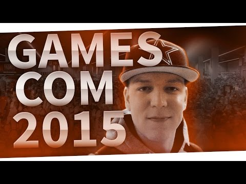 Gamescom 2015 / Monte am Limit