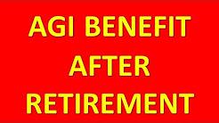 AGI BENEFIT AFTER RETIREMENT