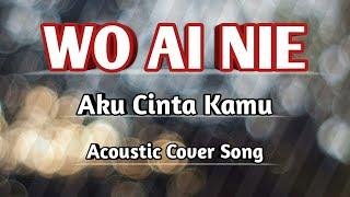 Wo Ai Nie (Aku Cinta Kamu) Cover    Lagu Mandarin Lama Terpopuler
