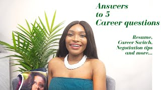 Answers to 5 Career Questions
