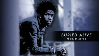 Buried Alive - NBA YoungBoy x Quando Rondo Type Beat [Prod. By A$tod] | Dubba-AA Type Beat 2018