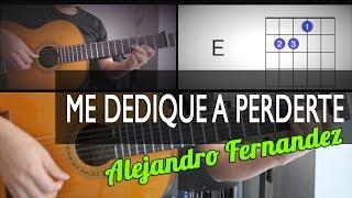 Me Dedique A Perderte Alejandro Fernanadez Tutorial Cover - Acordes  [Mauro Martinez]