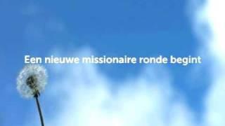 Trailer Tweede Missionaire Ronde: 2011-2012