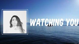 Watching You (Lyrics) - Yael Naim