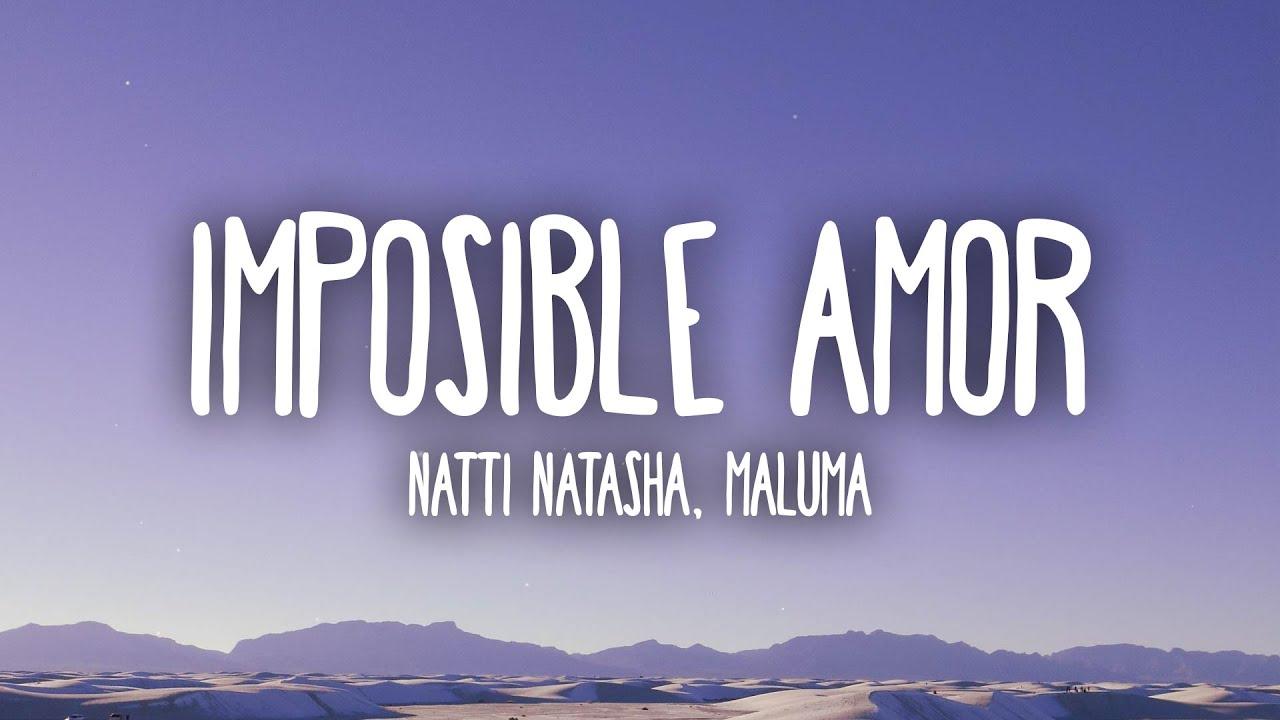 Natti Natasha, Maluma - Imposible Amor (Letra/Lyrics)