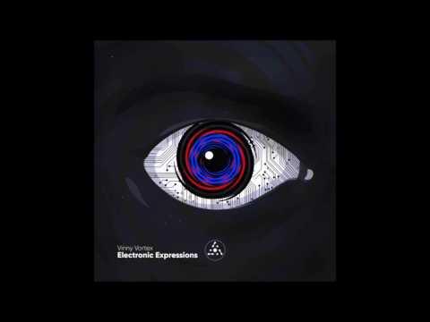 Vinny Vortex - Electronic Expressions [Full Album]