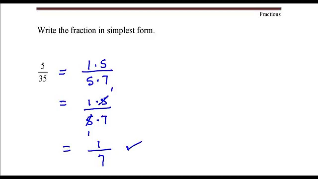 Write the fraction in simplest form. 5 divided by 35 - Youtube ...