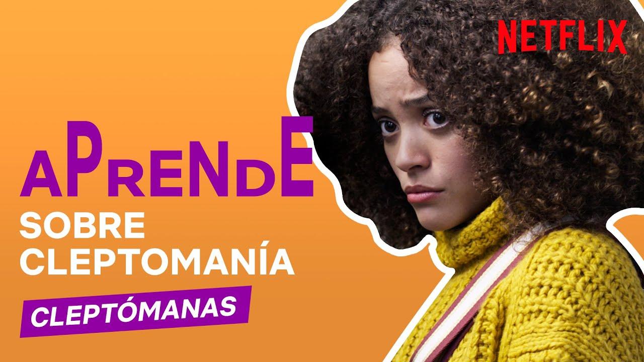 Aprende sobre cleptomanía | CLEPTÓMANAS | Netflix España