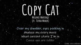 New Similar Songs Like Melanie Martinez - Copy Cat (feat. Tierra Whack) [Official Audio]