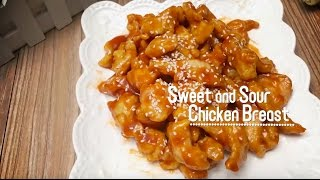 Sweet and Sour Chicken Breast 糖醋雞胸肉