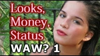 What Attracts Women 1 REMIX: LOOKS, MONEY and STATUS