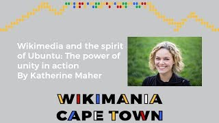 Wikimedia and the spirit of Ubuntu: The power of unity in action