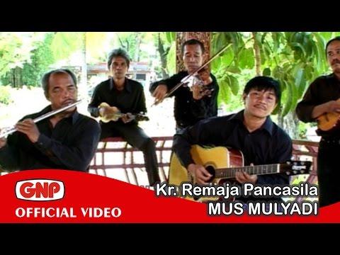 Free Download Kr Remaja Pancasila - Mus Mulyadi Mp3 dan Mp4
