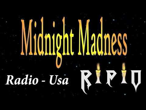 RIPIO on Midnight madness Radio -  Usa