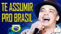 Te assumir pro Brasil - Wesley Safadão - Sucesso Mateus e Kauan - Música e Letra