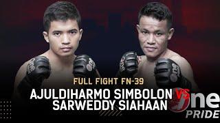 Rear Naked Choke! 🔥 Ajuldihamro Simbolon VS Sarweddy Siahaan || Full Fight One Pride MMA FN-39