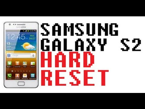 HOW TO HARD RESET WIPE DATA FROM SAMSUNG GALAXY S2 **WORKS**