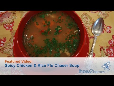 Spicy Chicken & Rice Flu Chaser Soup