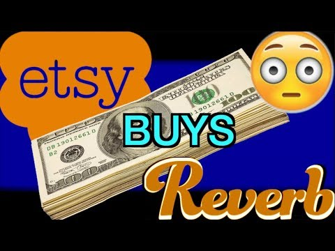 Reverb Was Bought By Etsy | Why Did They Sell?