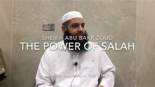 Powerful effect of Salaah in our lives - Sheikh Abu Bakr Zoud