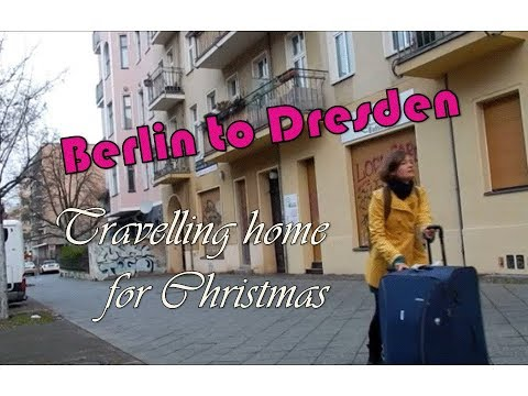Travelling home for Christmas - Berlin to Dresden  Vlogmas