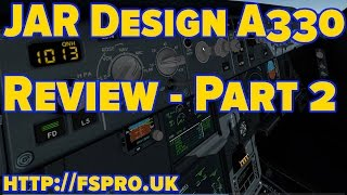 Review | X-Plane | JARDesign A330 | Pt 2 | Internal Graphics & Modelling