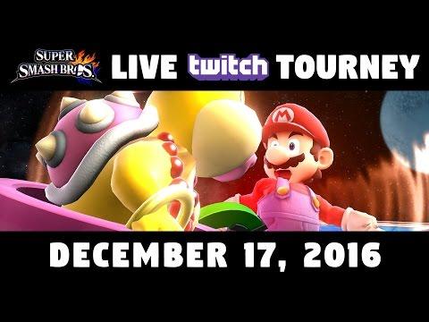 Super Smash Bros Wii U - 1st LIVE Twitch Tournament! - December 17, 2016