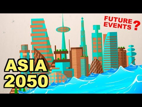 These Events Will Happen In Asia Before 2050